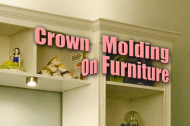 Crown Molding on Furniture