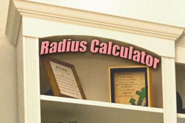 Radius Calculator (aka How to Cut a Curve in Wood)