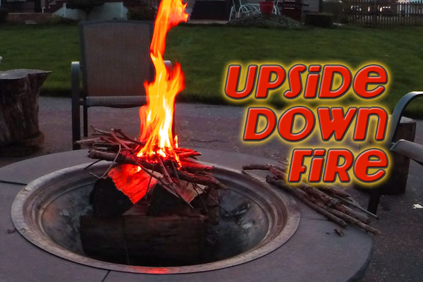 Upside Down Fire