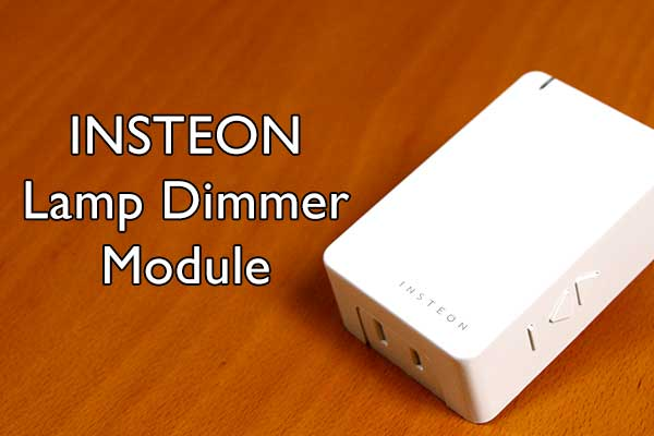 Insteon Lamp Dimmer Module