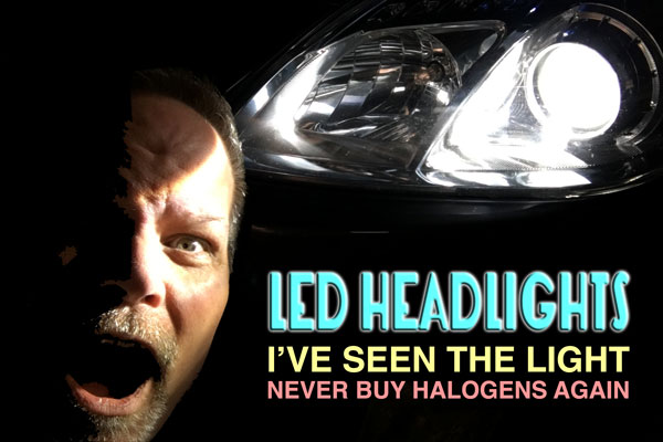 LED vs. HID vs. halogen for headlights and fog lights