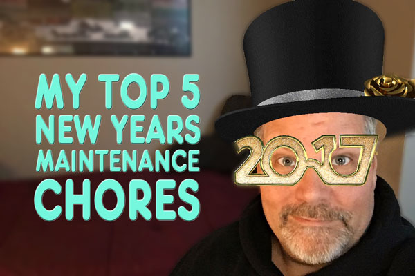 New Year's Maintenance Chores